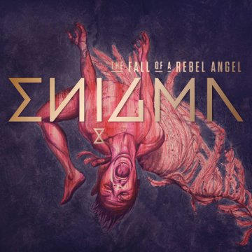 The Fall of a Rebel Angel (CD)