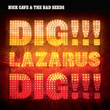 Dig, Lazarus, Dig!!! (Limited Edition) CD+DVD