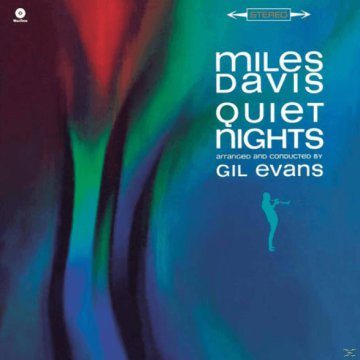 Quiet Nights (Vinyl LP (nagylemez))