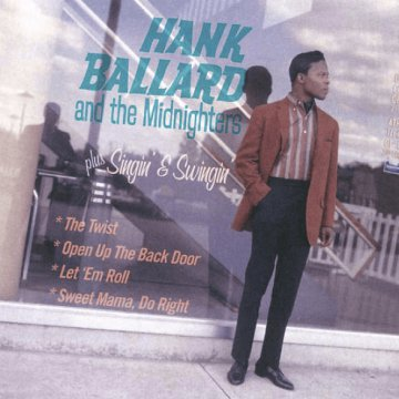 Hank Ballard and the Midnighters/Singin' and Swingin' (CD)
