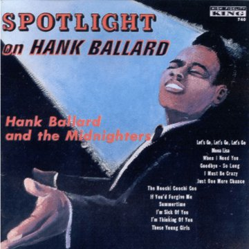 Spotlight on Hank Ballard (CD)