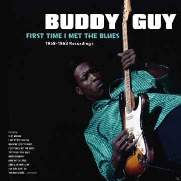 First Time I Met the Blues (Vinyl LP (nagylemez))
