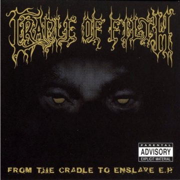 "From the Cradle to Enslave (Vinyl EP (12""))"