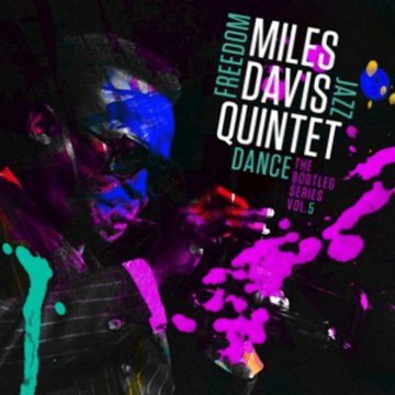 Miles Davis Quintet: Freedom Jazz Dance: The Bootleg Series, Vol. 5 (CD)