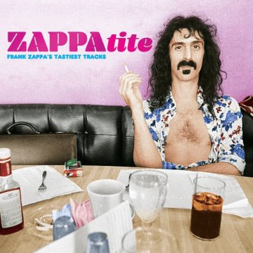Zappatite: Frank Zappa's Tastiest Tracks (CD)