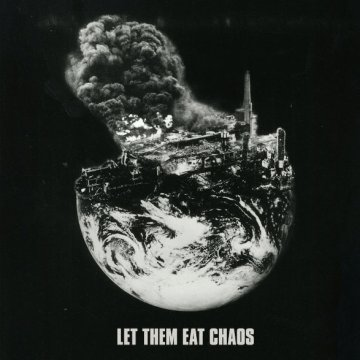 Let Them Eat Chaos (CD)