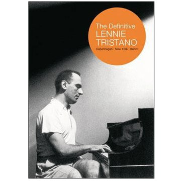 The Definitive Lennie Tristano: Copenhagen - New York - Berlin (DVD)
