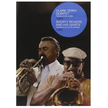 Clark Terry Quintet - 1985 / Shorty Rogers and his Giants - 1962 (DVD)