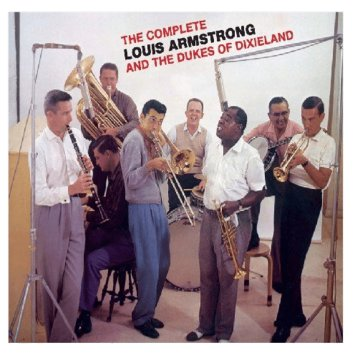 Complete Louis Armstrong and the Dukes of Dixieland (CD)