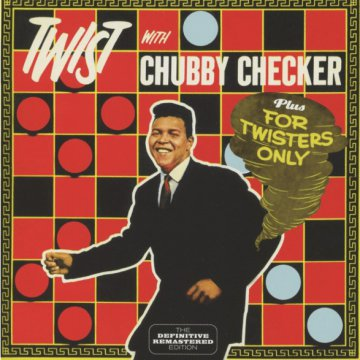Twist with Chubby Checker/For Twisters Only (CD)