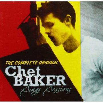 Chet Baker Sings Sessions (CD)
