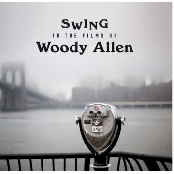Swing in the Films of Woody Allen (CD)