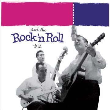 Rock 'n' Roll Trio/Dreamin' (CD)