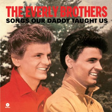 Songs Our Daddy Taught Us (Vinyl LP (nagylemez))