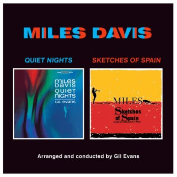 Quiet Nights + Sketches from Spain (CD)