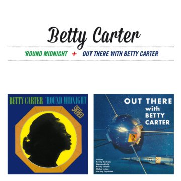 Around Midnight / Out There with Betty Carter (CD)