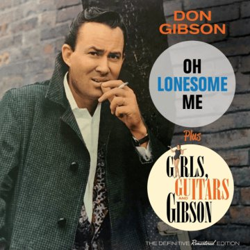 Oh Lonesome Me/Girls, Guitars and Gibson (CD)