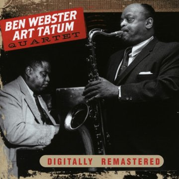 Ben Webster & Art Tatum Quartet (CD)