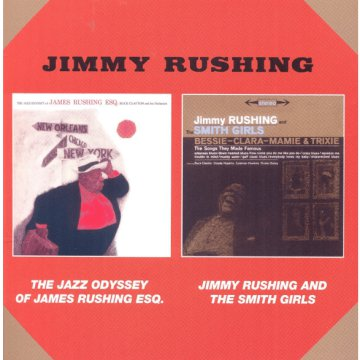 The Jazz Odyssey of James Rushing Esq./Jimmy Rushing and the Smith Girls (CD)