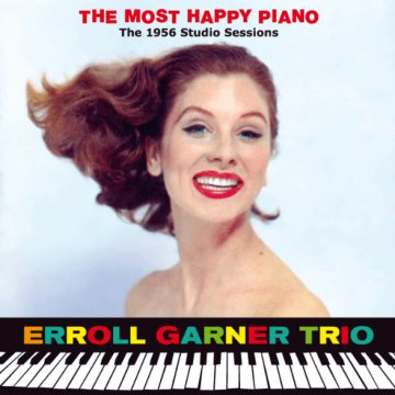 The Most Happy Piano: The 1956 Studio Sessions (CD)
