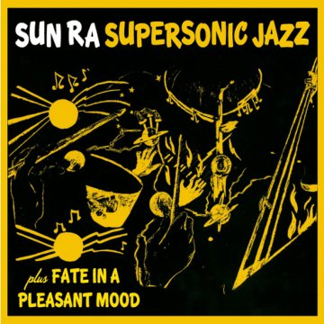 Super Sonic Jazz/Fate in a Pleasant Mood (CD)
