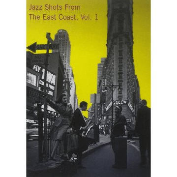 Jazz Shots from the East Coast, Vol. 1 (DVD)