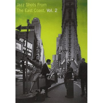 Jazz Shots from the East Coast, Vol. 2 (DVD)