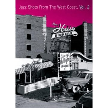 Jazz Shotsf rom the West Coast Vol. 2 (DVD)