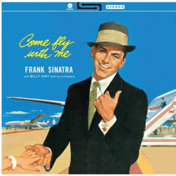 Come Fly With Me! (Vinyl LP (nagylemez))