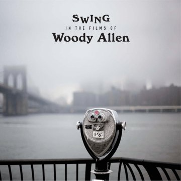 Swings in the Films of Woody Allen (CD)