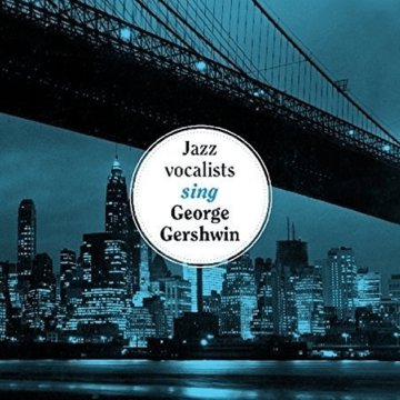 The Jazz Vocalists Sing George Gershwin (CD)
