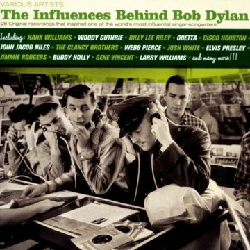 The Influences Behind Bob Dylan (CD)
