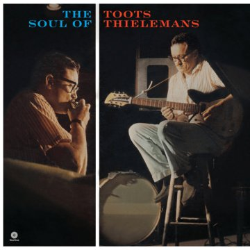 The Soul of/Toots Thielemans (HQ) Vinyl LP (nagylemez)