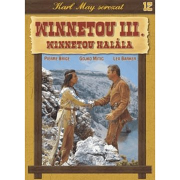 Karl May 12.- Winnetou III., Winnetou halála (DVD)