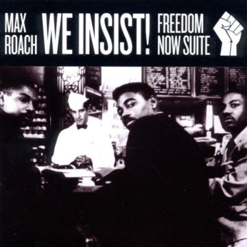 We Insist! Freedom Now Suite (CD)