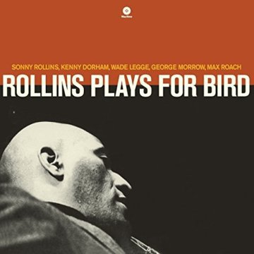 Rollins Plays for Bird (HQ) Vinyl LP (nagylemez)