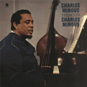 Presents Charles Mingus (HQ) Vinyl LP (nagylemez)