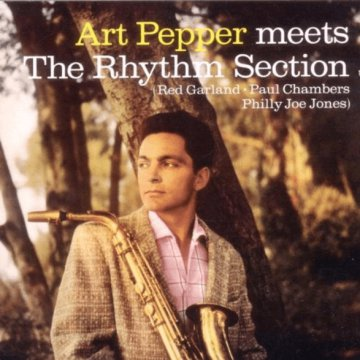 Art Pepper Meets the Rhythm Section/Marty Paich Quartet Featuring Art Pepper (CD)