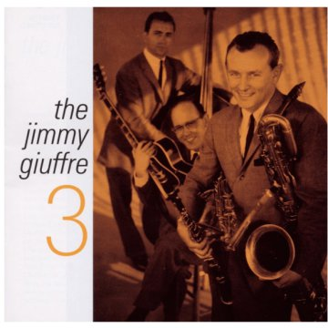 Jimmy Giuffre 3 (CD)