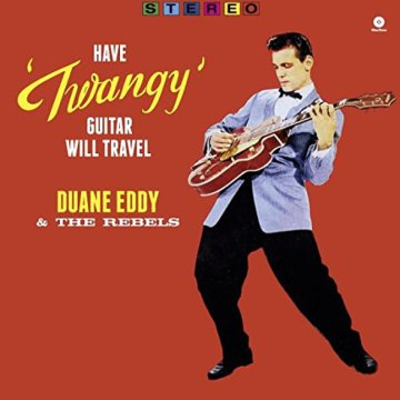 Have 'Twangy' Guitar, Will Travel (Vinyl LP (nagylemez))