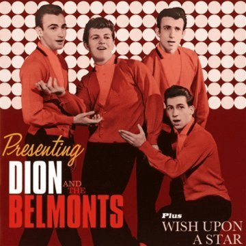 Presenting Dion & The Belmonts/Wish Upon a Star (CD)