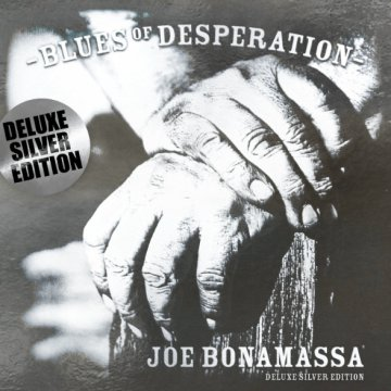Blues of Desperation (Deluxe Silver Edition) CD