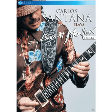 Carlos Santana Plays Blues At Montreux 2004 DVD