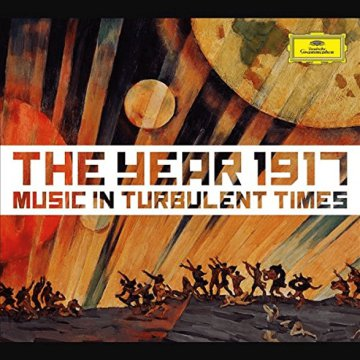 The Year 1917 - Music In Turbulent Times (CD)