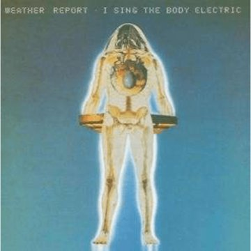 I Sing the Body Electric CD