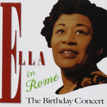 Ella in Rome - The Birthday Concert (Reissue) Vinyl LP (nagylemez)