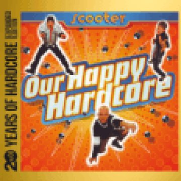 Our Happy Hardcore (20 Years of Hardcore Expanded Edition) CD