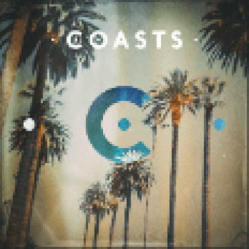 Coasts (Deluxe Edition) CD