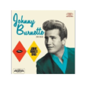 Johnny Burnette/Johnny Burnette Sings (CD)