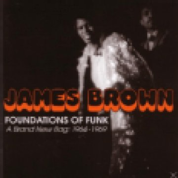 Foundations Of Funk - A Brand New Bag: 1964-1969 CD